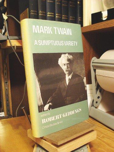 9780389205418: Mark Twain: A Sumptuous Variety (Critical Studies Series)
