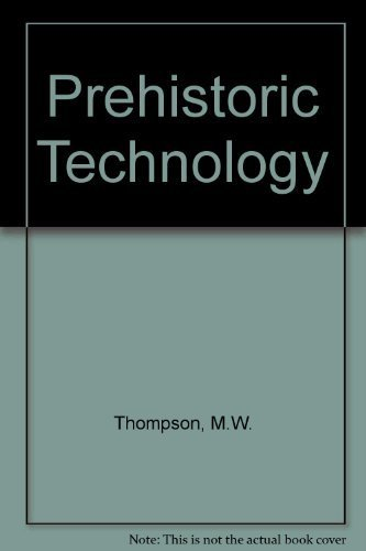 9780389205715: Prehistoric Technology: An Experimental Study of the Oldest Tools and Artefacts from Traces of Manufacture and Wear (English and Russian Edition)