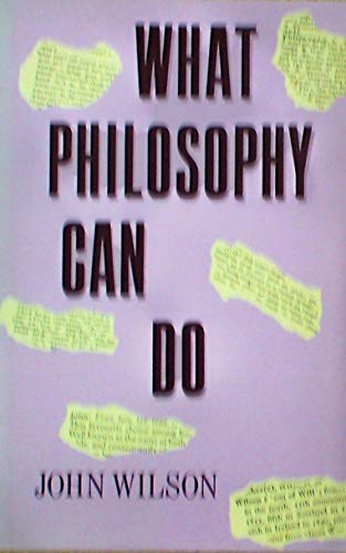 9780389206231: What Philosophy Can Do