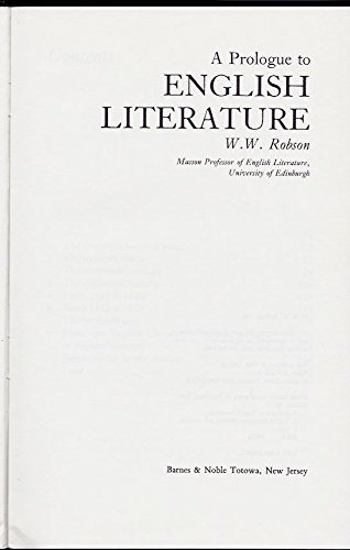 A Prologue to English Literature (038920630X) by W. W. Robson