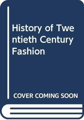 9780389206316: Title: History of twentieth century fashion