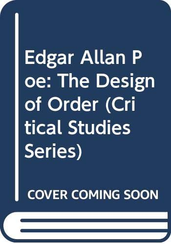 9780389206484: Edgar Allan Poe: The Design of Order (Critical Studies Series)