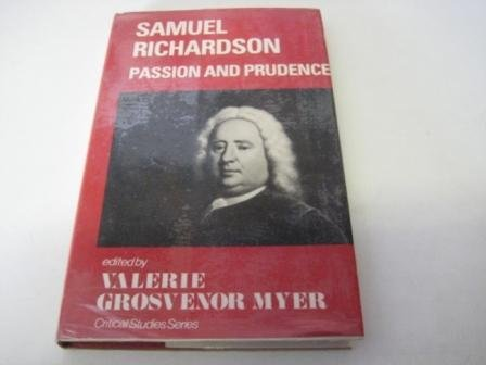 Samuel Richardson: Passion and Prudence (Hardback): Valerie Grosvenor Myer