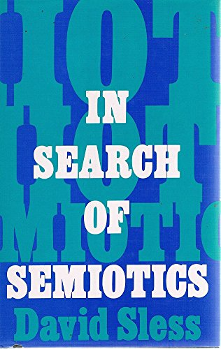 9780389206606: In Search of Semiotics