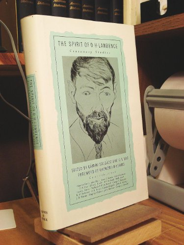 The Spirit of D. H. Lawrence : Centenary Studies