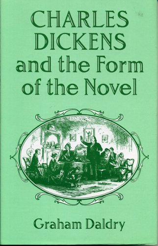 9780389206750: Charles Dickens and the Form of the Novel