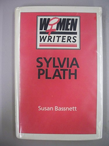 9780389206873: Sylvia Plath (Women Writers)