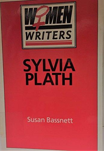 9780389206880: Sylvia Plath (Women Writers)