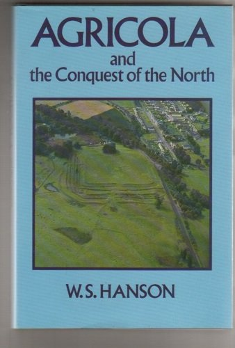 9780389207047: Agricola and the Conquest of the North
