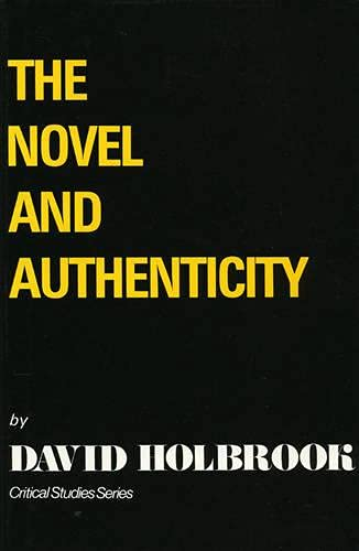 9780389207115: The Novel and Authenticity (Critical Studies Series)