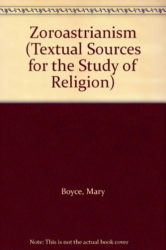 9780389207177: Zoroastrianism (Textual Sources for the Study of Religion)