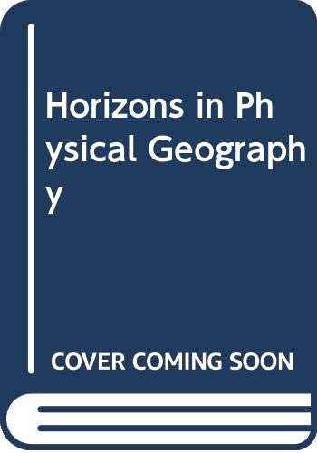 Horizons in Physical Geography: Kenneth J. Gregory;