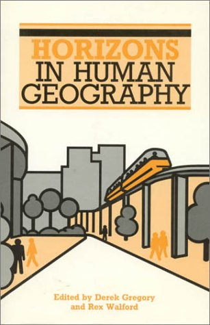 9780389208082: Horizons in Human Geography