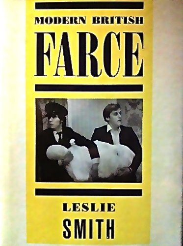 9780389208204: Modern British Farce: A Selective Study of British Farce from Pinero to the Present Day