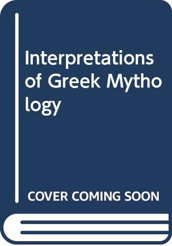 9780389208716: Interpretations of Greek Mythology