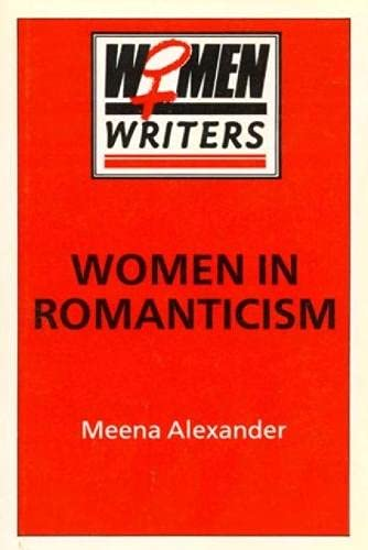 9780389208853: Women in Romanticism: Mary Wollstonecraft, Dorothy Wordsworth and Mary Shelley (Women Writers)