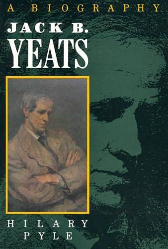 9780389208921: Jack B. Yeats: A Biography