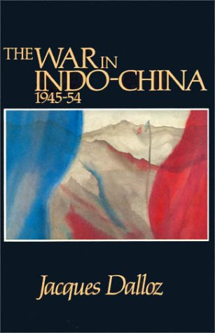 9780389208976: The War in Indochina 1945-54