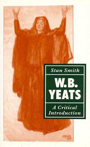 9780389209027: W. B. Yeats: A Critical Introduction (Periodicals and Newspapers)