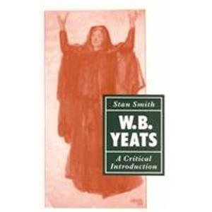 9780389209034: W. B. Yeats: A Critical Introduction (Periodicals and Newspapers)