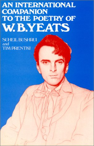9780389209058: An International Companion to the Poetry of W. B. Yeats