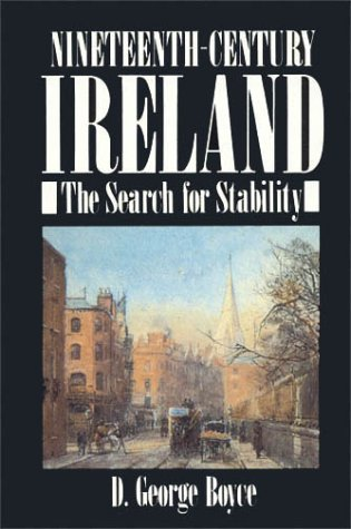 9780389209348: Nineteenth-Century Ireland: The Search for Stability