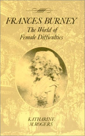 9780389209393: Frances Burney: The World of Female Difficulties