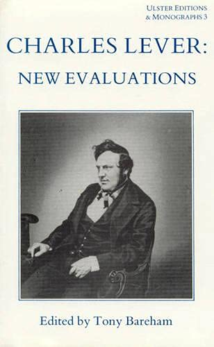 Charles Lever : New Evaluations: Tony Bareham (editor)