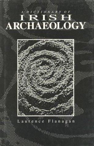 9780389209720: A Dictionary of Irish Archaeology