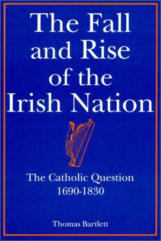 9780389209744: The Fall and Rise of the Irish Nation
