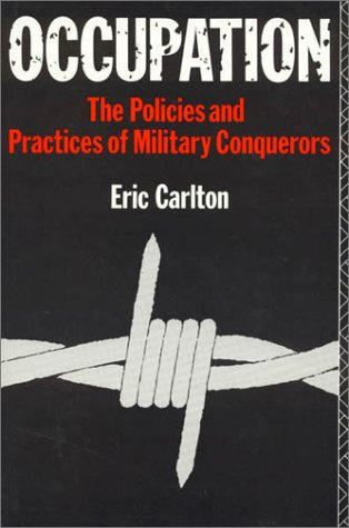9780389209812: Occupation: The Policies and Practices of Military Conquerors