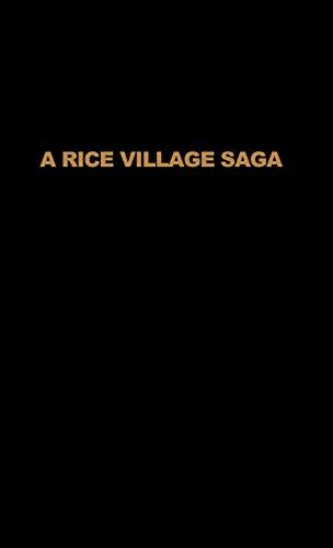 9780389210238: A Rice Village Saga: Three Decades of Green Revolution in the Philippines