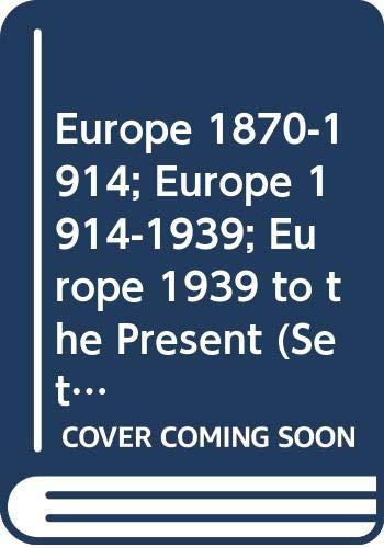 Europe 1870-1914; Europe 1914-1939; Europe 1939 to: Benns, F. Lee;
