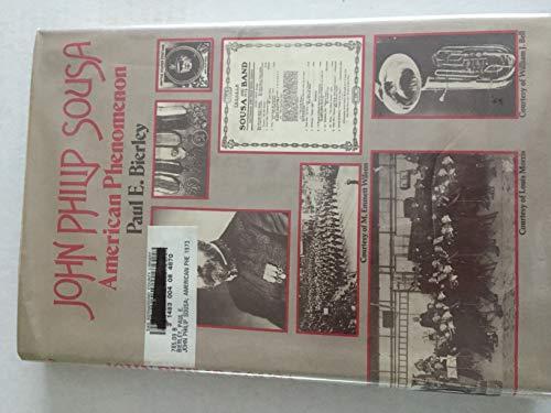 9780390091116: John Philip Sousa: American Phenomenon