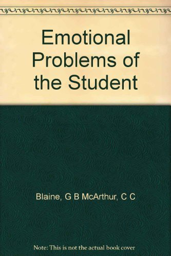 9780390096913: Emotional problems of the student