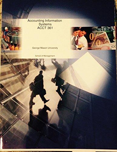 Accounting Information Systems ACCT 361 (George Mason: Manage, George Mason