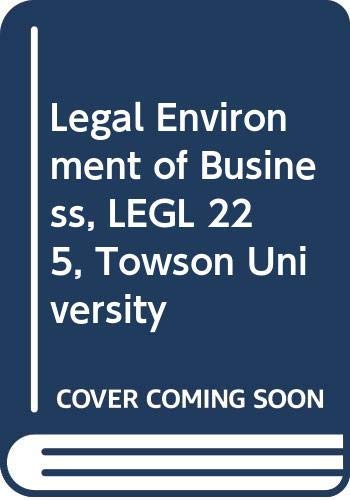 9780390150882: Legal Environment of Business, LEGL 225, Towson University