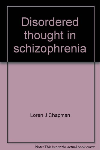 9780390184931: Disordered thought in schizophrenia (Century psychology series)
