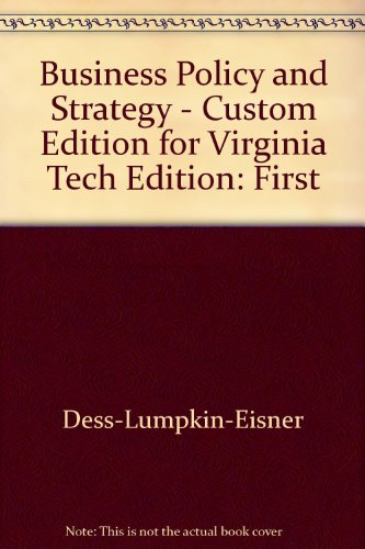 9780390210739: Business Policy and Strategy MGT 4394 Virginia Tech