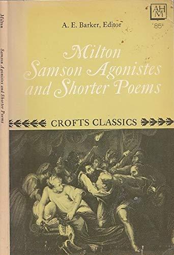 Samson Agonistes and Shorter Poems: John Milton