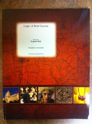 9780390235060: Logic: A Brief Course