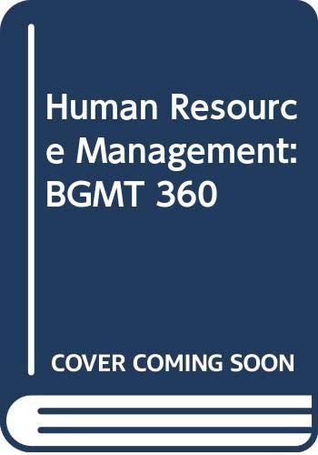 9780390256010: Human Resource Management: BGMT 360