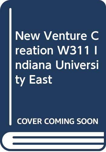 9780390257727: New Venture Creation, W311, Indiana University East