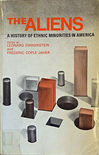 9780390269805: The Aliens: A History of Ethnic Minorities in America