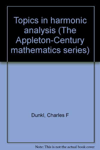 9780390278197: Topics in harmonic analysis (The Appleton-Century mathematics series)