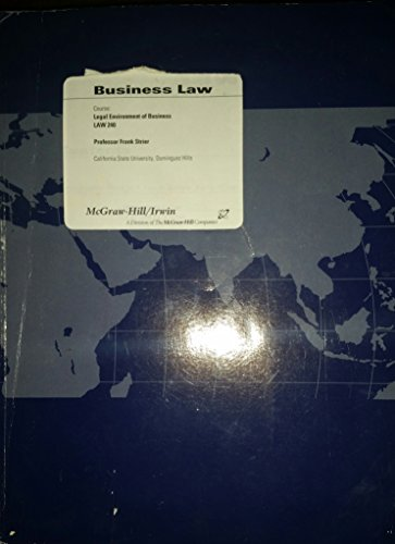 Business Law (Course Legal Enviroment of Business Law 240)- Cal Stat Dominguez: Dworkin-Richards, ...