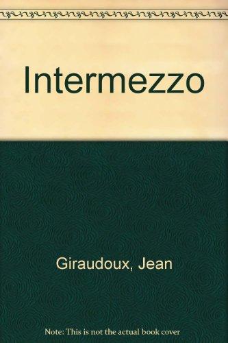 Intermezzo: Giraudoux, Jean