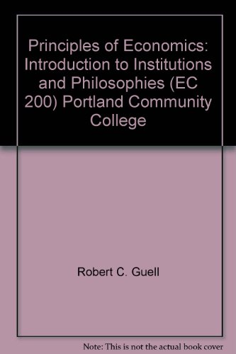 9780390460943: Principles of Economics: Introduction to Institutions and Philosophies (EC 200) Portland Community College