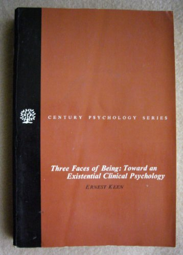 9780390497697: Three Faces of Being: Toward an Existential Clinical Psychology