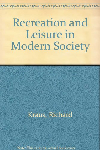 9780390526076: Recreation and Leisure in Modern Society